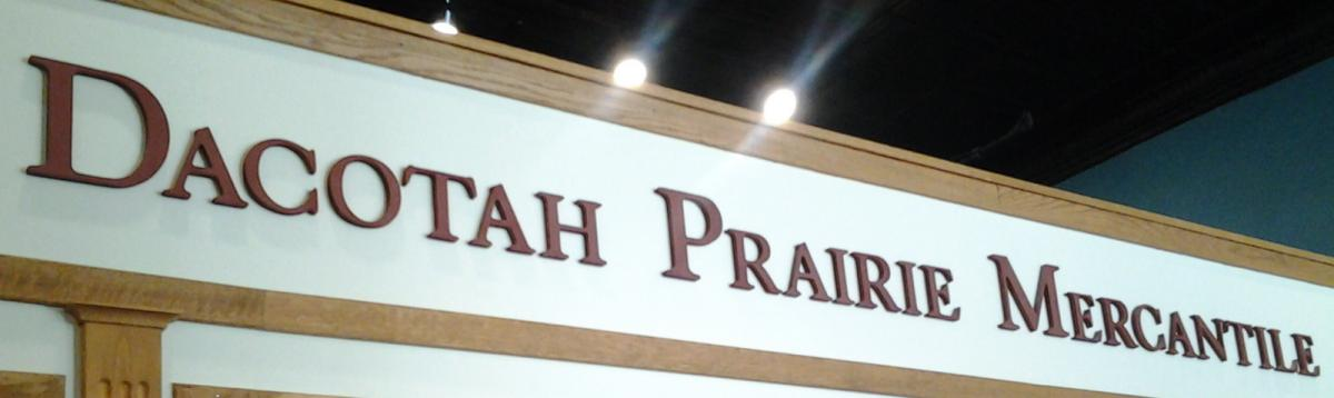 Dacotah Prairie Mercantile Sign